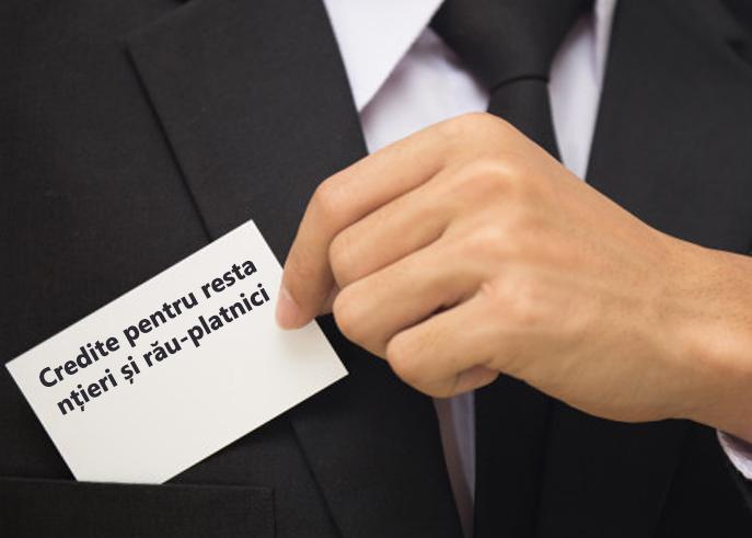 Credite pentru restanțieri și rău-platnici